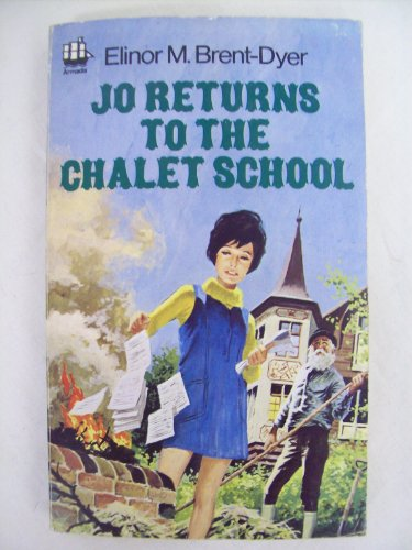 Jo Returns to the Chalet School By Elinor M. Brent-Dyer
