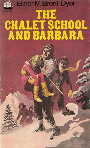 The Chalet School and Barbara (Armada) By Elinor M. Brent-Dyer