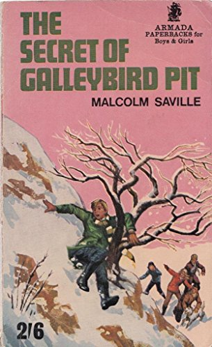 Secret of Galleybird Pit By Malcolm Saville