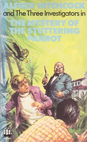 Mystery of the Stuttering Parrot By Robert Arthur