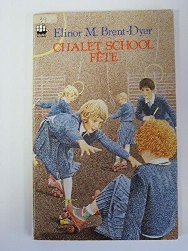 Chalet School Fete By Elinor M. Brent-Dyer