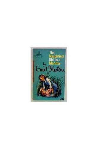The Naughtiest Girl is a Monitor (Armada) By Enid Blyton