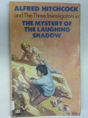 The Mystery of the Laughing Shadow (The Three Investigators) By William Arden