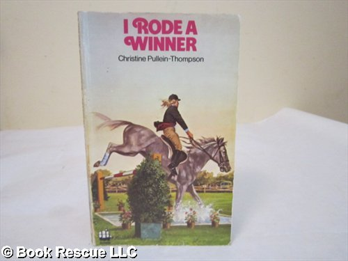 I Rode a Winner By Christine Pullein-Thompson