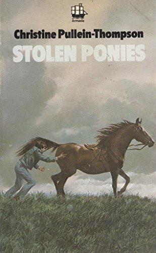 Stolen Ponies By Christine Pullein-Thompson