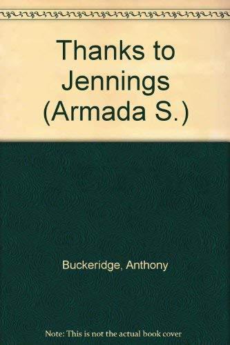 Thanks to Jennings By Anthony Buckeridge