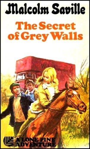 Secret of Grey Walls By Malcolm Saville