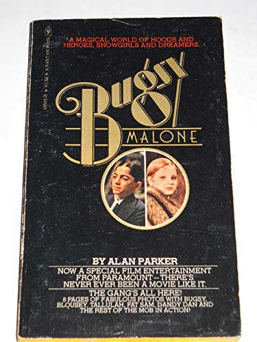 Bugsy Malone By Alan Parker