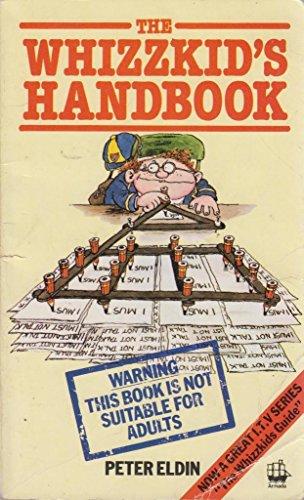 The Whizzkid's Handbook: No. 1 By Peter Eldin