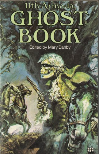 Armada Ghost Book By Volume editor Mary Danby