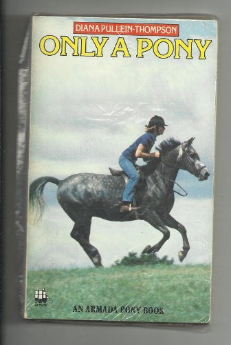 Only a Pony By Diana Pullein-Thompson