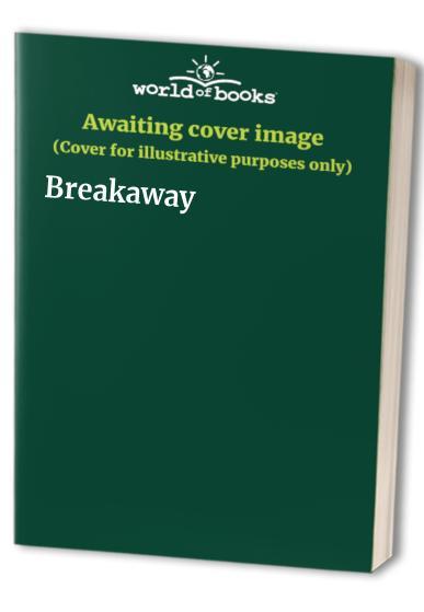 Breakaway By Michael Hardcastle