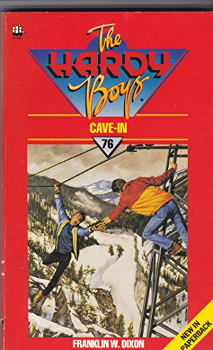 Cave-in (The Hardy Boys #76) By Franklin W. Dixon