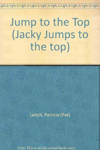 Jump to the Top by Patricia Leitch
