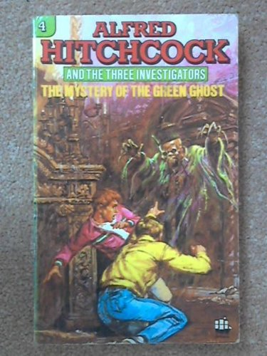 Alfred Hitchcock and the Three Investigators in the Mystery of the Green Ghost von Robert Arthur