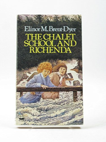 The Chalet School and Richenda By Elinor M. Brent-Dyer