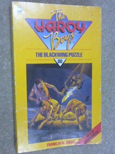 Blackwing Puzzle (The Hardy Boys mystery stories) by Franklin W. Dixon