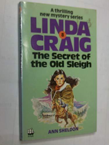 Secret of the Old Sleigh By Ann Sheldon