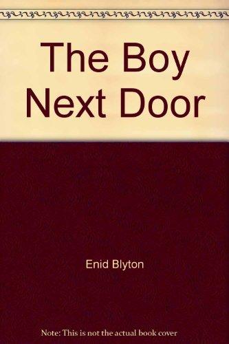 The Boy Next Door By Enid Blyton