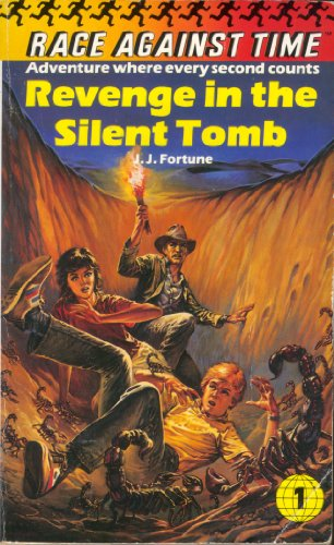 Revenge in the Silent Tomb (Race Against Time) By J.J. Fortune