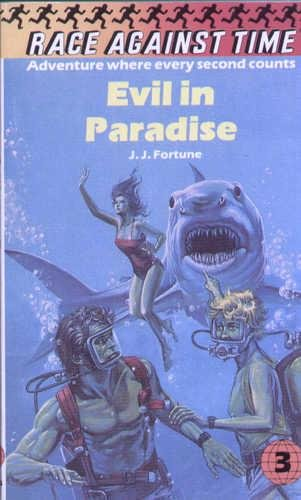 Evil in Paradise By J.J. Fortune