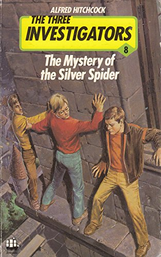 The Silver Spider (3 Investigators Mysteries) By Robert Arthur