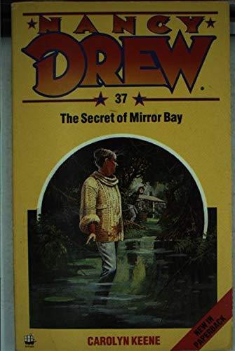 The Secret of Mirror Bay By Carolyn Keene