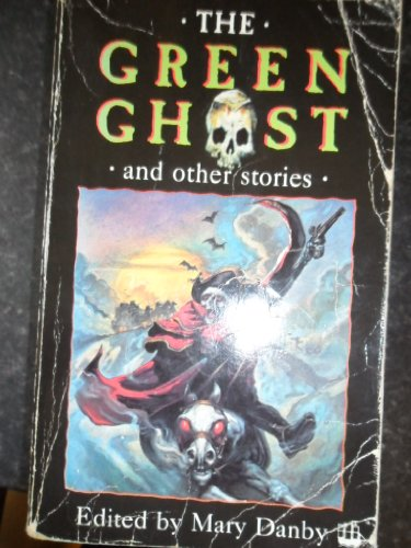 The Green Ghost and Other Stories By Mary Danby