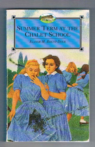 Summer Term at the Chalet School By Elinor M. Brent-Dyer