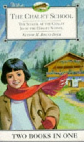 School at the Chalet (The Chalet School) By Elinor M. Brent-Dyer