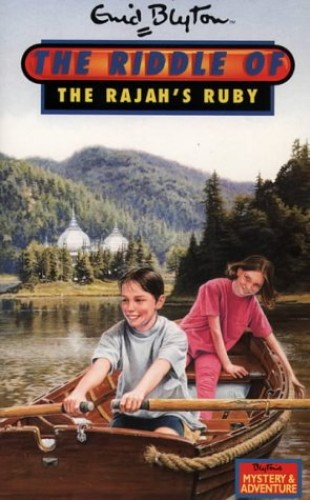 Riddle – The Riddle Of The Rajah's Ruby (Enid Blyton's New Adventure) By Enid Blyton