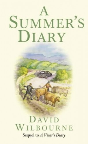 A Summer's Diary By David Wilbourne