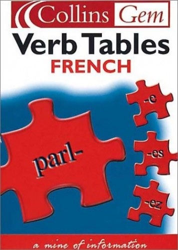 Collins Gem French Verb Tables By Lesley A. Robertson