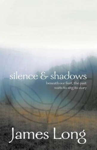 Silence and Shadows By James Long