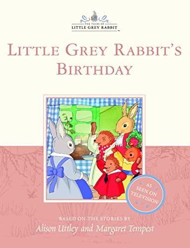 Little Grey Rabbit's Birthday By Alison Uttley