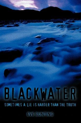 Blackwater By Eve Bunting