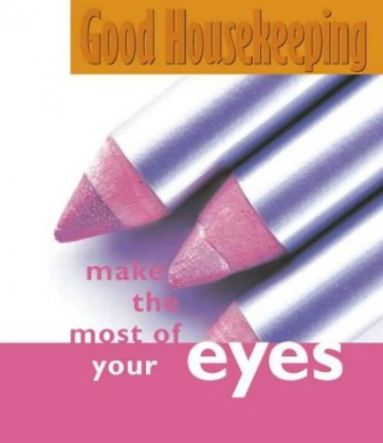 Make the Most of Your Eyes By Jo Glanville-Blackburn