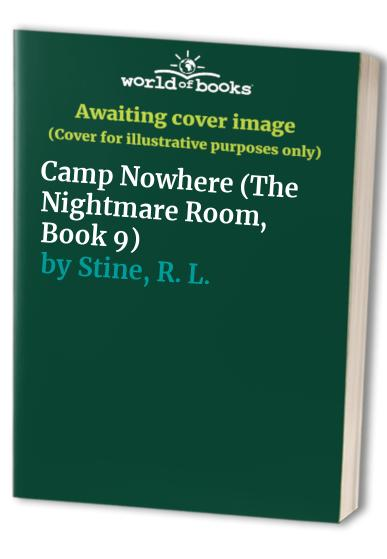 Camp Nowhere By R. L. Stine