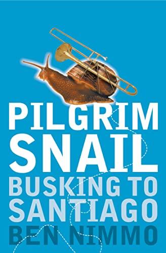 Pilgrim Snail By Ben Nimmo