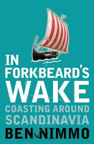 In Forkbeard's Wake: Coasting Around Scandinavia By Ben Nimmo