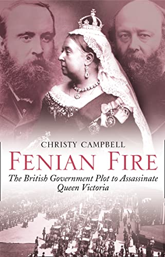 Fenian Fire By Christy Campbell