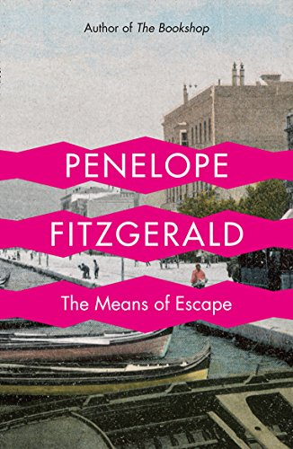 The Means of Escape By Penelope Fitzgerald