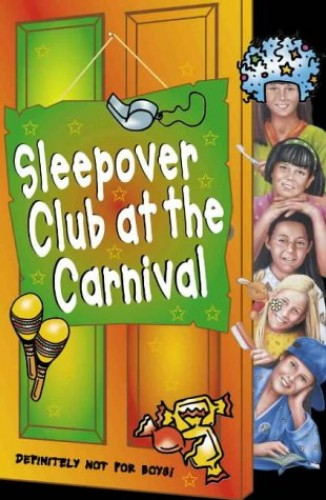 The Sleepover Club at the Carnival By Sue Mongredien