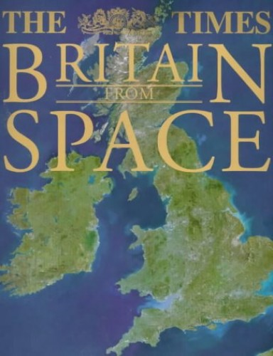"The ""Times"" Britain from Space"