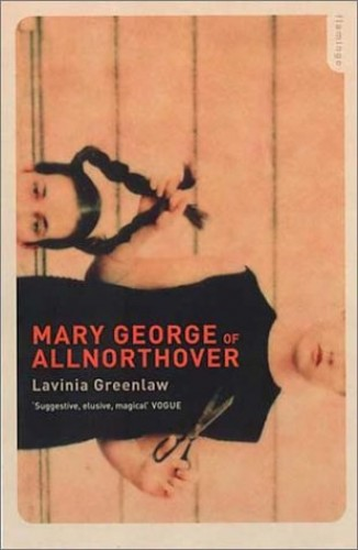 Mary George of Allnorthover By Lavinia Greenlaw