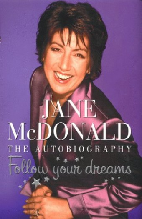 Follow Your Dreams By Jane McDonald