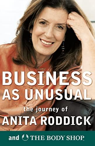 Business as Unusual By Anita Roddick