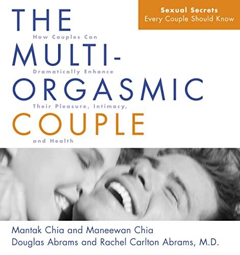 The Multi-orgasmic Couple by Mantak Chia