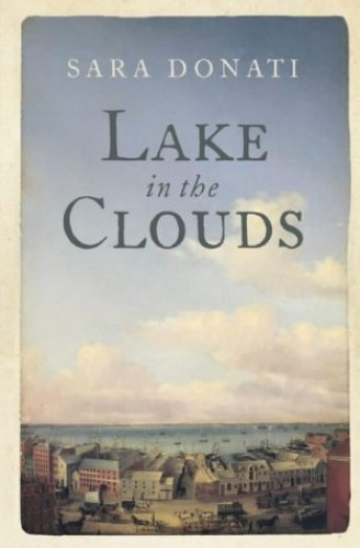 Lake in the Clouds (Wilderness) By Sara Donati