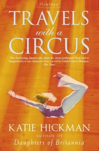 Travels With A Circus By Katie Hickman
